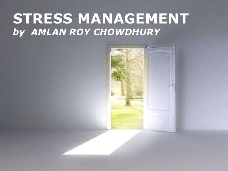 Powerpoint Templates STRESS MANAGEMENT by  AMLAN ROY CHOWDHURY