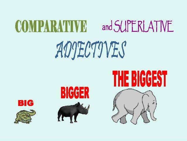 WHEN TO USE COMPARATIVEAND SUPERLATIVE ADJECTIVESDegrees of Adjectives• Adjectives can express degrees of  modification: G...
