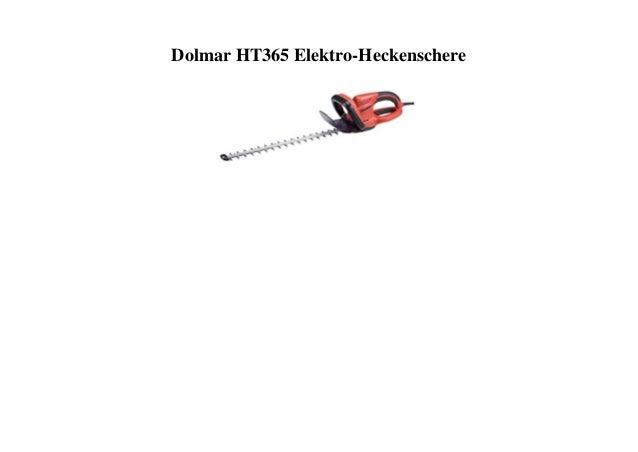 Dolmar HT365 Elektro-Heckenschere