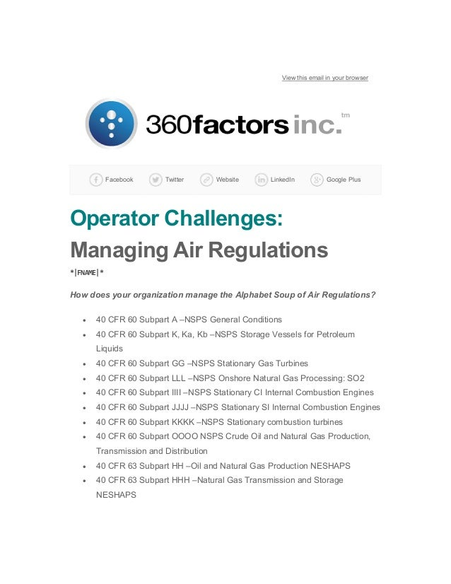 View this email in your browser Facebook Twitter Website LinkedIn Google Plus Operator Challenges: Managing Air Regulation...