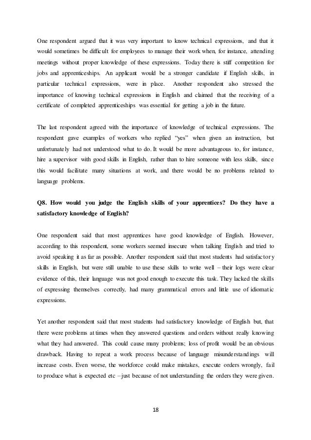 18 One respondent argued that it was very important to know technical expressions, and that it would sometimes be difficul...
