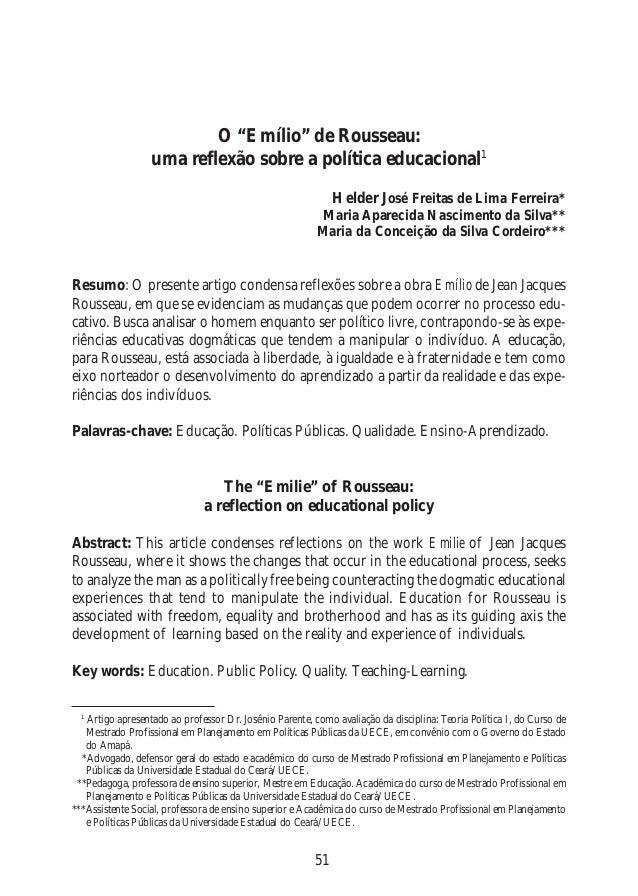 """51 O """"Emílio"""" de Rousseau: uma reflexão sobre a política educacional1 Helder José Freitas de Lima Ferreira* Maria Aparecid..."""
