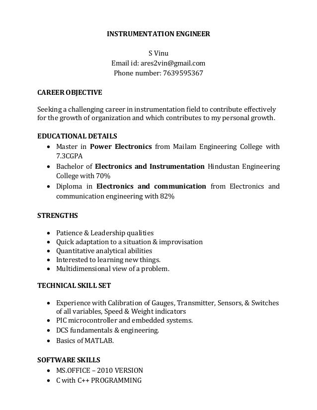 INSTRUMENTATION ENGINEER S Vinu Email id: ares2vin@gmail.com Phone number: 7639595367 CAREER OBJECTIVE Seeking a challengi...
