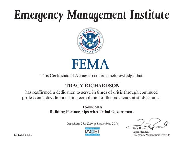 Emergency Management Institute This Certificate of Achievement is to acknowledge that has reaffirmed a dedication to serve...