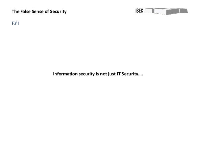 Isaca The False Sense Of Security