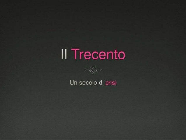Trecento crisi