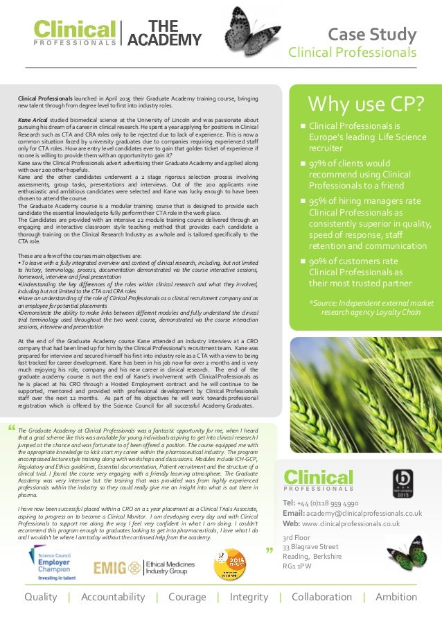 Case Study Clinical Professionals Why use CP? ■■ Clinical Professionals is Europe's leading Life Science recruiter ■■ 97% ...