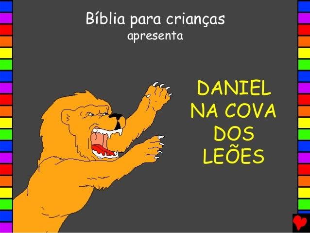DANIEL NA COVA DOS LEÕES Bíblia para crianças apresenta