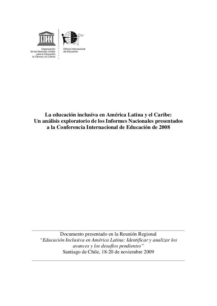 La educación inclusiva en América Latina y el Caribe:Un análisis exploratorio de los Informes Nacionales presentados     a...