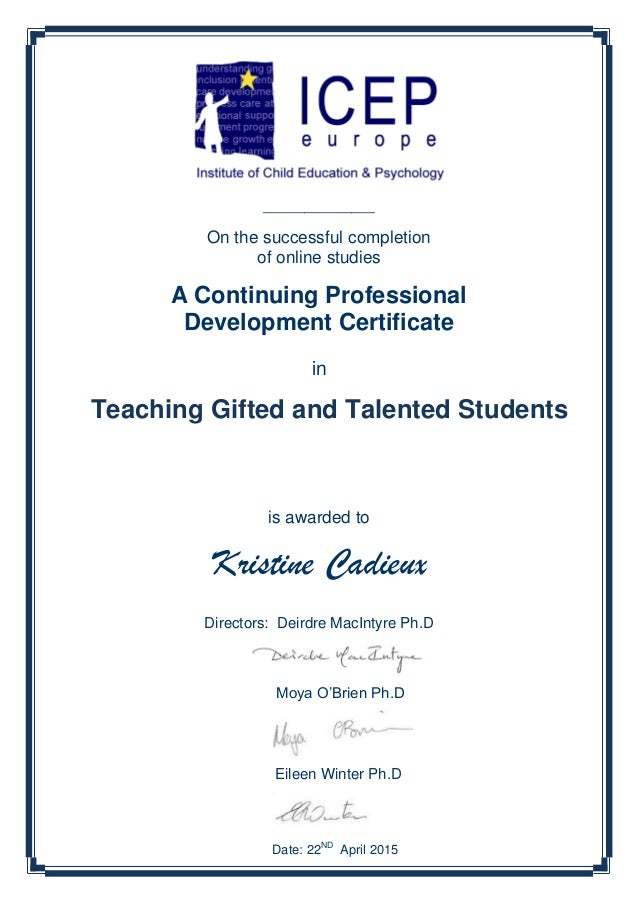 ___________________ On the successful completion of online studies A Continuing Professional Development Certificate in is...