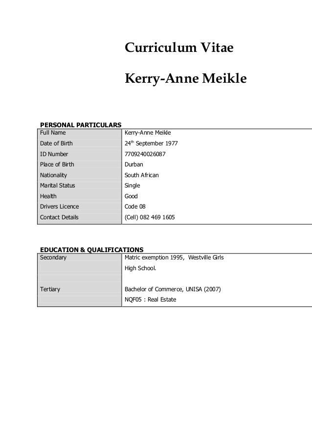 Curriculum Vitae Kerry-Anne Meikle PERSONAL PARTICULARS Full Name Kerry-Anne Meikle Date of Birth 24th September 1977 ID N...