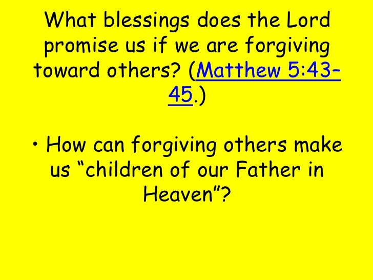 how do we forgive our fathers The lord's prayer (also called the our father,  as we forgive our debtors roman catholics, anglicans and methodists are more likely to say trespasses.