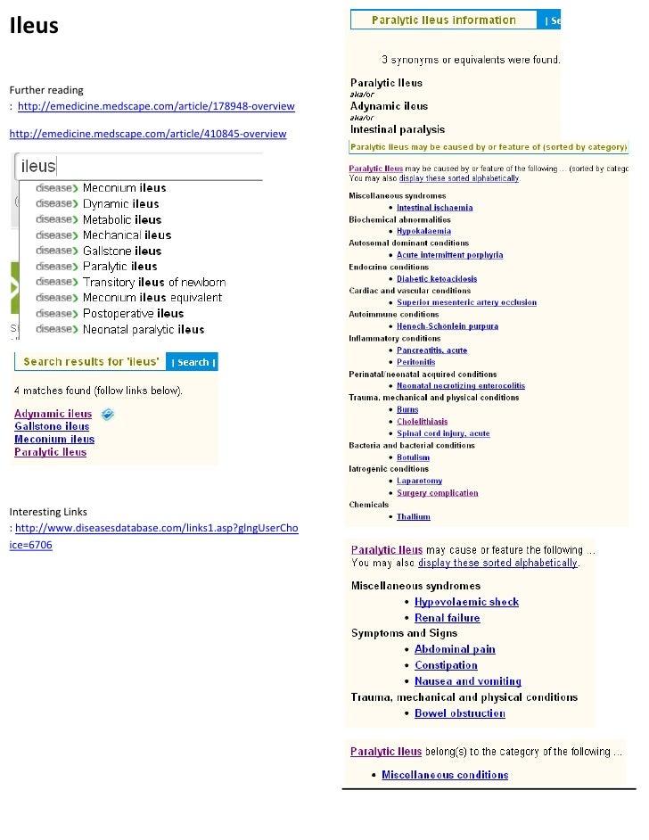 Ileus  Further reading : http://emedicine.medscape.com/article/178948-overview  http://emedicine.medscape.com/article/4108...