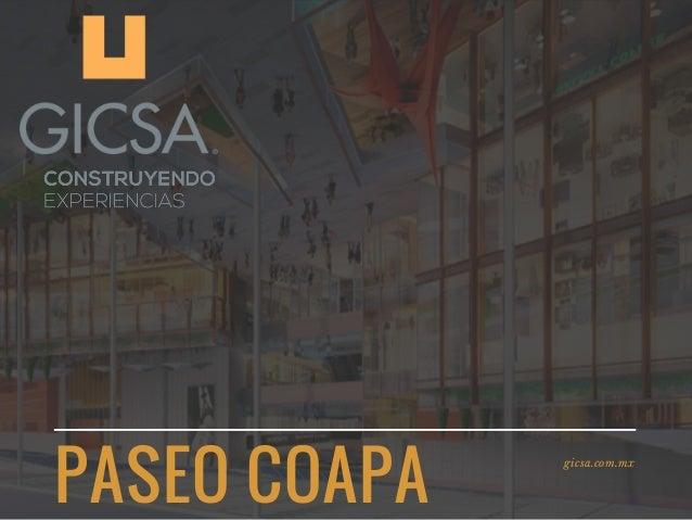PASEO COAPA gicsa.com.mx