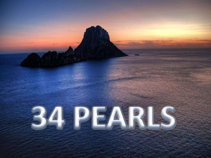 34 PEARLS<br />