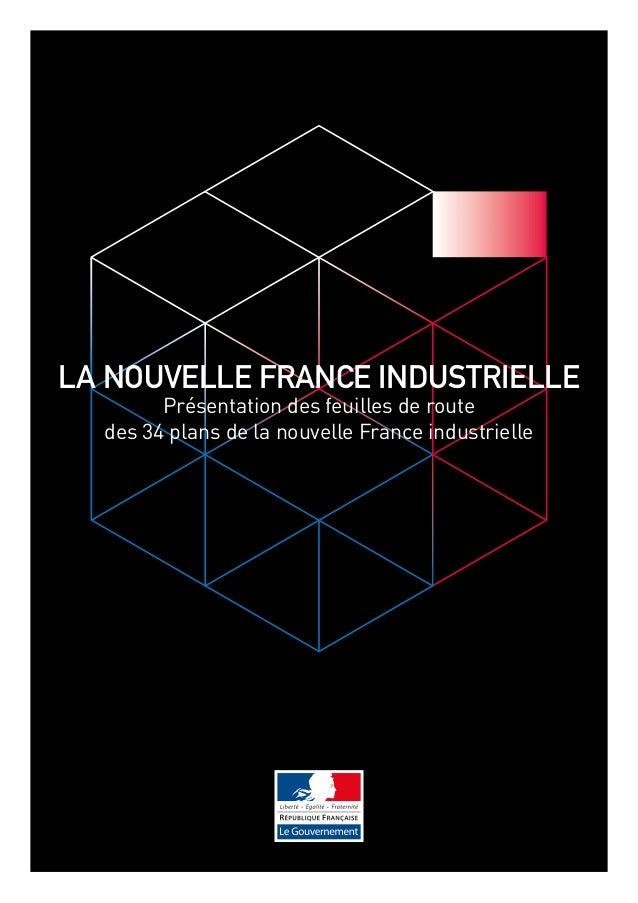 LA nouvelle france industrielle  Présentation des feuilles de route  des 34 plans de la nouvelle France industrielle