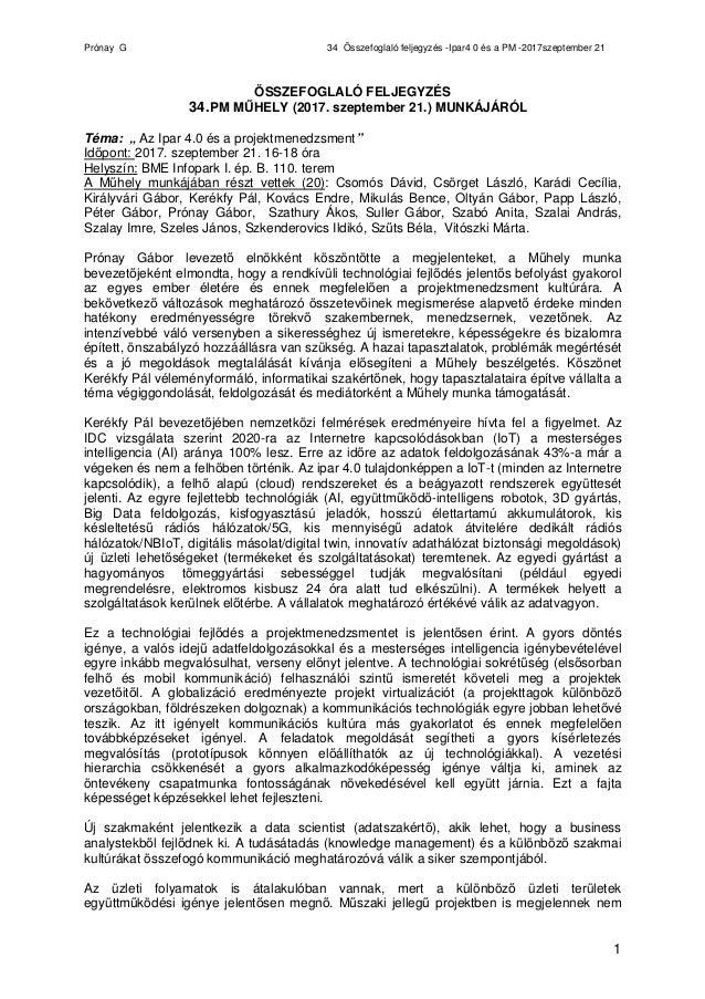 Prónay G 34 Összefoglaló feljegyzés -Ipar4 0 és a PM -2017szeptember 21 1 ÖSSZEFOGLALÓ FELJEGYZÉS 34.PM MŰHELY (2017. szep...