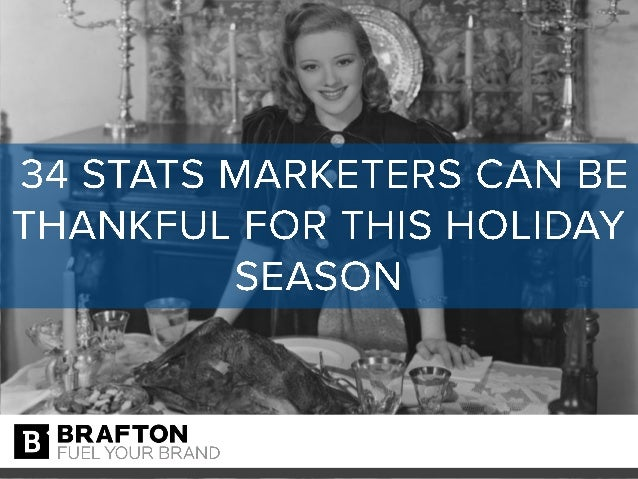 34 stats marketers can be thankful for this holiday season