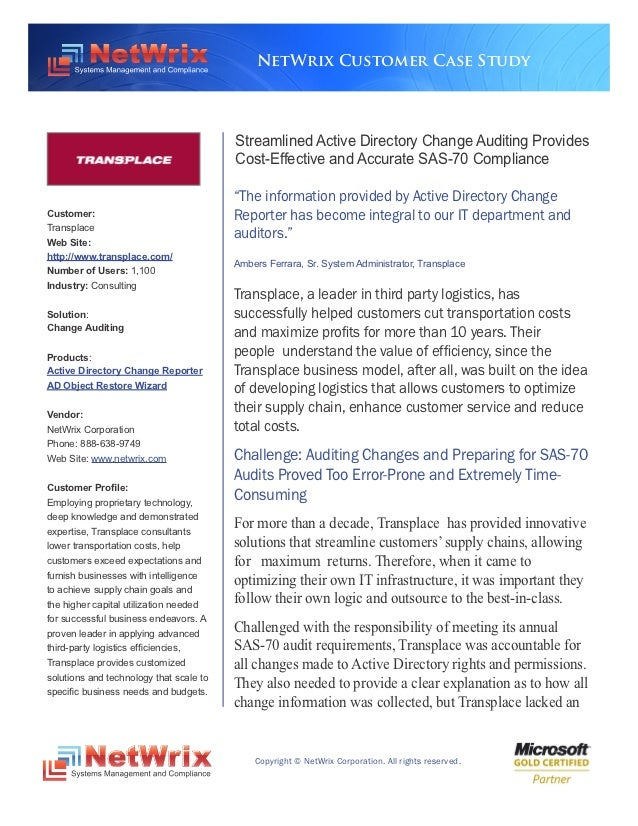 NetWrix Customer Case Study                                         Streamlined Active Directory Change Auditing Provides ...