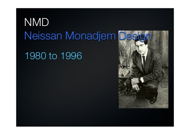 NMD Neissan Monadjem Design 1980 to 1996