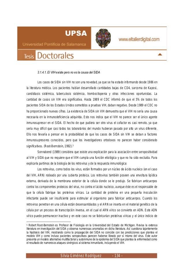 Silvia Giménez Rodríguez - 134 - 3.1.4.1. El VIH existe pero no es la causa del SIDA Los casos de SIDA sin VIH no son una ...