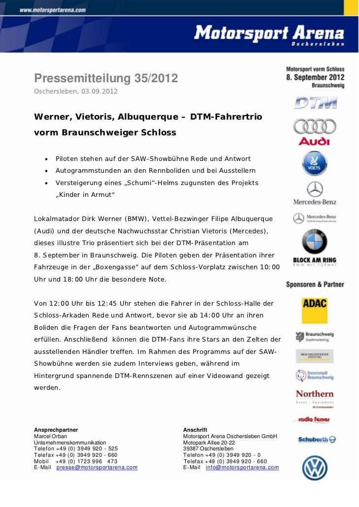 Pressemitteilung 35/2012Oschersleben, 03.09.2012Werner, Vietoris, Albuquerque – DTM-Fahrertriovorm Braunschweiger Schloss ...