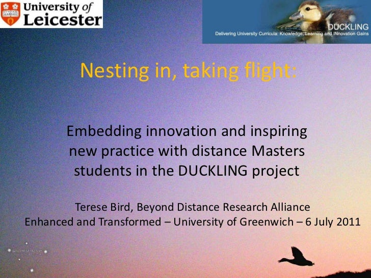 Nesting in, taking flight:       Embedding innovation and inspiring       new practice with distance Masters        studen...