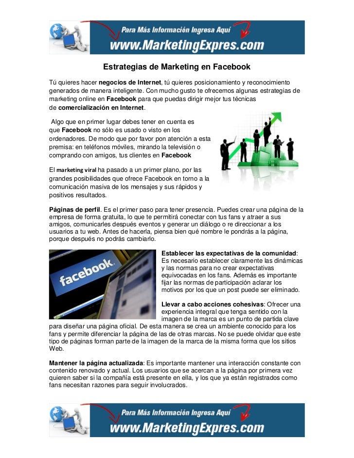 Estrategias de Marketing en FacebookTú quieres hacer negocios de Internet, tú quieres posicionamiento y reconocimientogene...