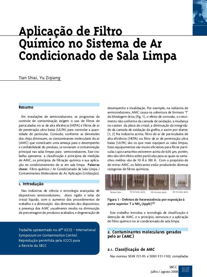 Aplicação de FiltroQuímico no Sistema de ArCondicionado de Sala LimpaTian Shiai, Yu ZiqiangResumo                         ...
