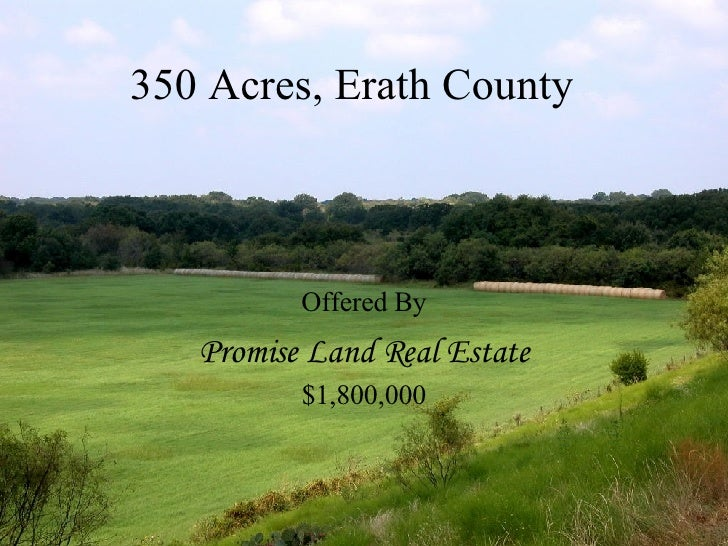 350 Acres, Erath County Offered By Promise Land Real Estate $1,800,000