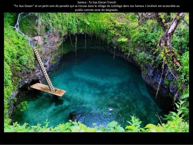 """Samoa : To Sua Ocean Trench  """"To Sua Ocean"""" et un petit coin de paradis qui se trouve dans le village de Lotofaga dans Les..."""