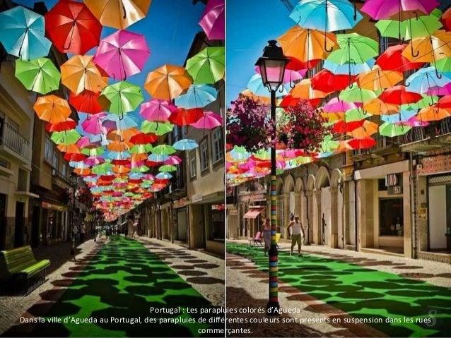 Portugal : Les parapluies colorés d'Agueda  Dans la ville d'Agueda au Portugal, des parapluies de différentes couleurs son...