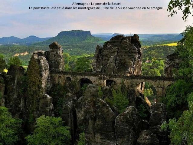 Allemagne : Le pont de la Bastei  Le pont Bastei est situé dans les montagnes de l'Elbe de la Suisse Saxonne en Allemagne.