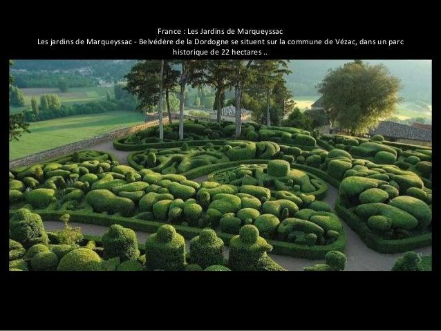 France : Les Jardins de Marqueyssac  Les jardins de Marqueyssac - Belvédère de la Dordogne se situent sur la commune de Vé...