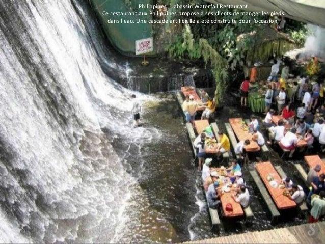 Philippines : Labassin Waterfall Restaurant  Ce restaurant aux Philippines propose à ses clients de manger les pieds  dans...