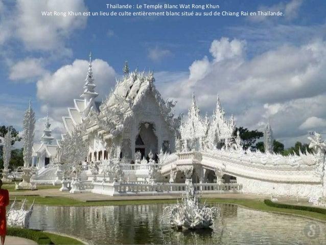 Thaïlande : Le Temple Blanc Wat Rong Khun  Wat Rong Khun est un lieu de culte entièrement blanc situé au sud de Chiang Rai...