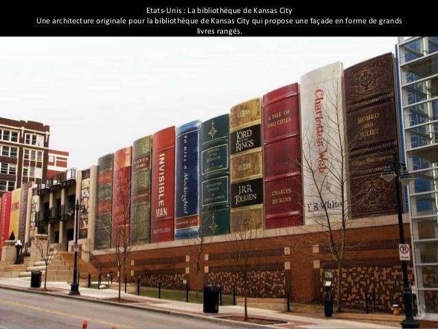 Etats-Unis : La bibliothèque de Kansas City  Une architecture originale pour la bibliothèque de Kansas City qui propose un...
