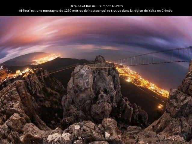 Ukraine et Russie : Le mont Aï-Petri  Ai-Petri est une montagne de 1230 mètres de hauteur qui se trouve dans la région de ...