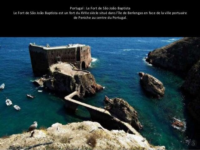 Portugal : Le Fort de São João Baptista  Le Fort de São João Baptista est un fort du XVIIe siècle situé dans l'île de Berl...