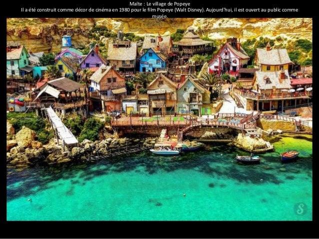 Malte : Le village de Popeye  Il a été construit comme décor de cinéma en 1980 pour le film Popeye (Walt Disney). Aujourd'...
