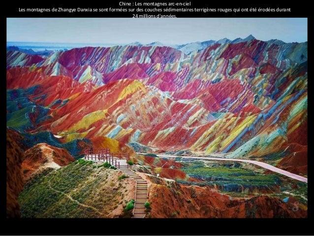 Chine : Les montagnes arc-en-ciel  Les montagnes de Zhangye Danxia se sont formées sur des couches sédimentaires terrigène...