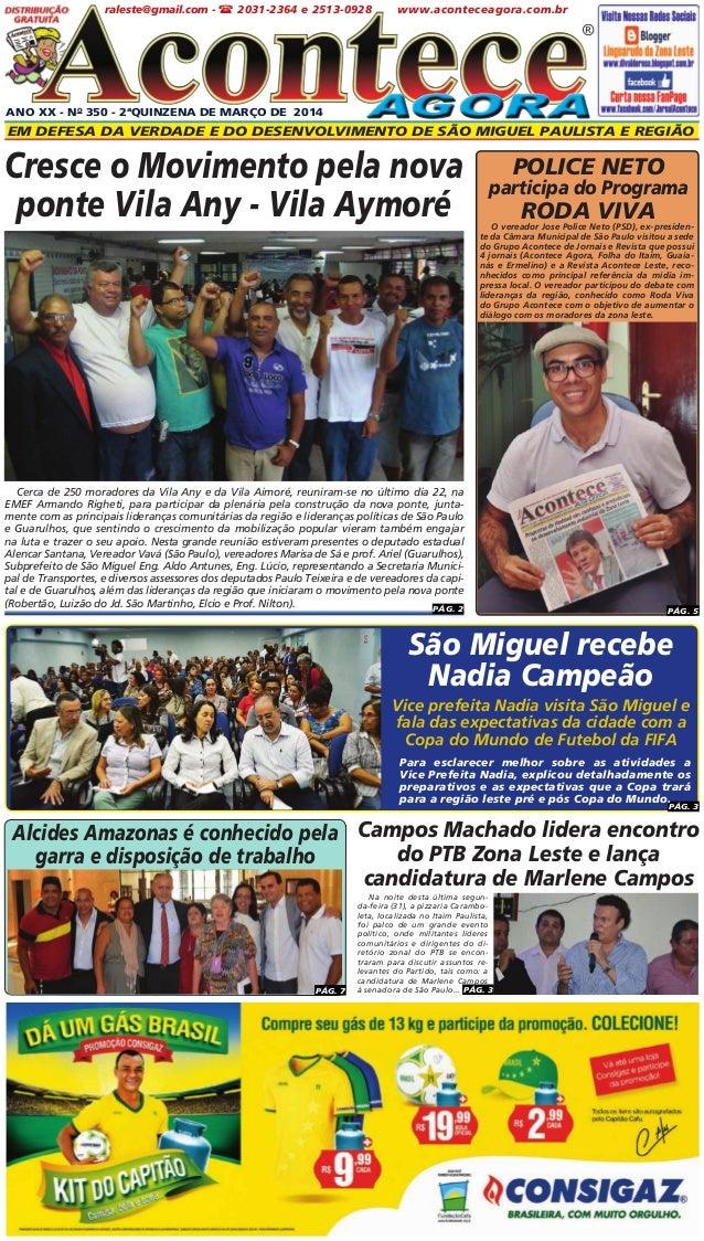 ANO XX - No 350 - 2ªQUINZENA DE marçO DE 2014 Em defesa da verdade e do desenvolvimento de São Miguel paulista e Região ® ...