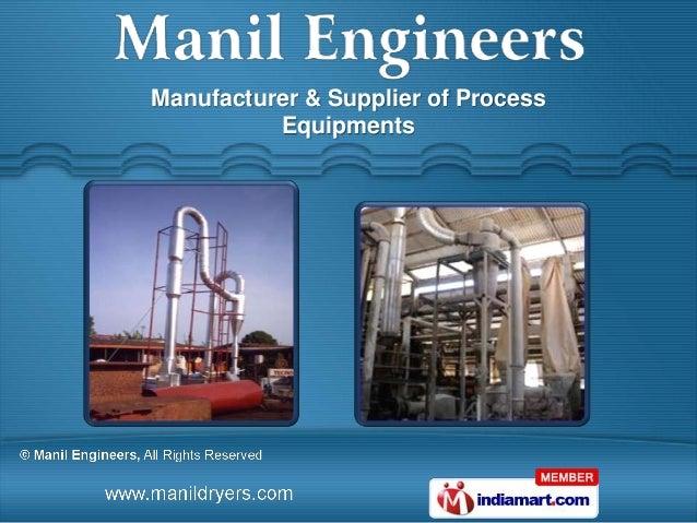 Manufacturer & Supplier of Process          Equipments