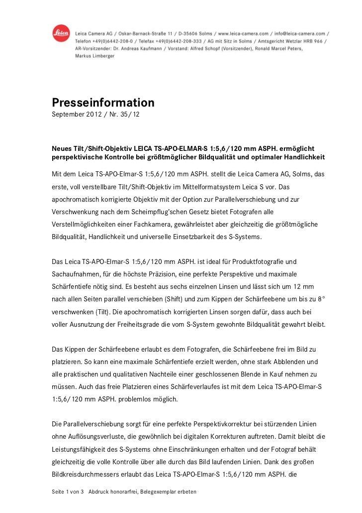 PresseinformationSeptember 2012 / Nr. 35/12Neues Tilt/Shift-Objektiv LEICA TS-APO-ELMAR-S 1:5,6/120 mm ASPH. ermöglichtper...