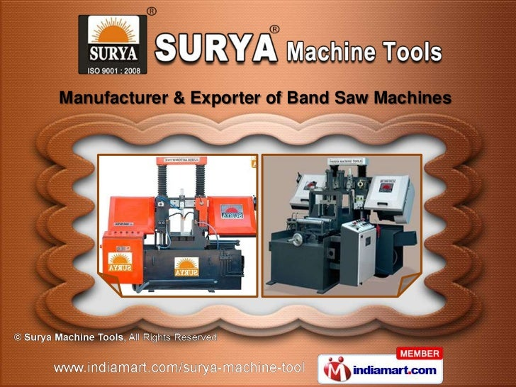 Manufacturer & Exporter of Band Saw Machines