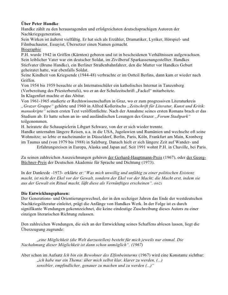 Über Peter Handke Handke zählt zu den herausragenden und erfolgreichsten deutschsprachigen Autoren der Nachkriegsgeneratio...