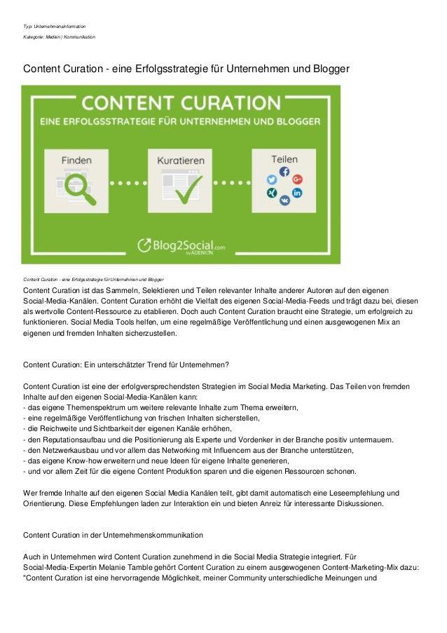 Typ: Unternehmensinformation Kategorie: Medien | Kommunikation Content Curation - eine Erfolgsstrategie f�r Unternehmen un...