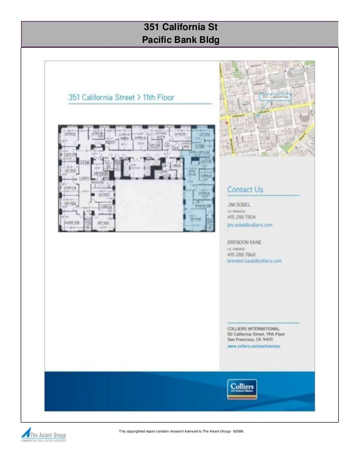 351 California St              Pacific Bank BldgThis copyrighted report contains research licensed to The Axiant Group - 6...