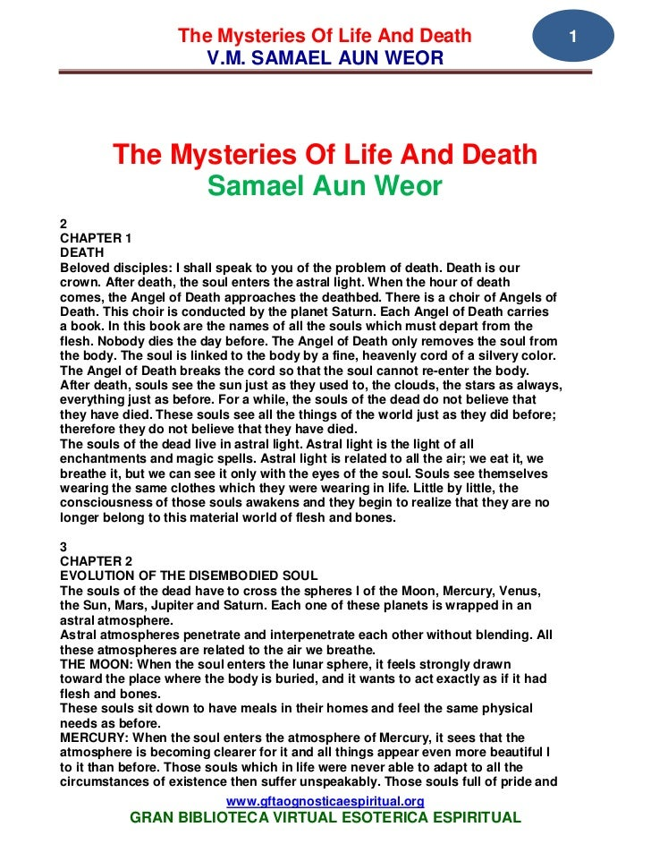 The Mysteries Of Life And Death                                      1                     V.M. SAMAEL AUN WEOR        The...