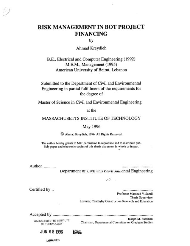 RISK MANAGEMENT IN BOT PROJECT                FINANCING                                              by                   ...